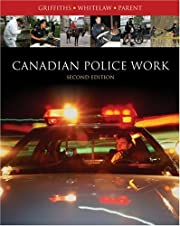 Canadian Police Work de Curt Griffiths