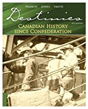 Destinies: Canadian History Since…