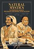 Natural mystics : the prophetic lives of Bob Marley and Nusrat Fateh Ali Khan / Varun Soni