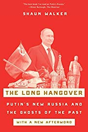 The Long Hangover: Putin's New Russia and…