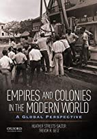 Empires and colonies in the modern world a…