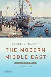 The Modern Middle East: A History de James…