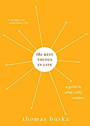 The Best Things in Life: A Guide to What…