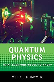 Quantum Physics: What Everyone Needs to…