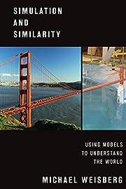 Simulation and similarity : using models to…