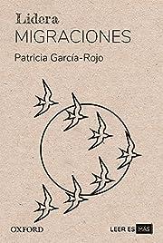 Migraciones (Lidera) av Patricia…
