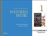 Oxford Anthology of Western Music: Volume 1:…