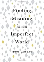 Finding Meaning in an Imperfect World by…