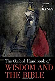 The Oxford Handbook of Wisdom and the Bible…