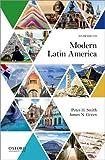 Modern Latin America / Thomas E. Skidmore, Peter H. Smith
