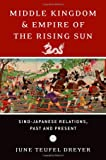 Middle kingdom and empire of the rising sun : Sino -japanese relations, past and present