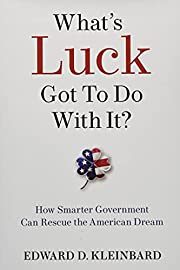 What's Luck Got to Do with It?: How Smarter…
