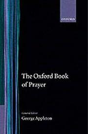 The Oxford Book of Prayer par George…