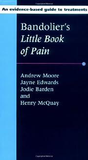 Bandolier's Little Book of Pain de Andrew…