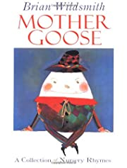 Mother Goose: A Collection of Nursery Rhymes…