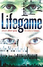 Lifegame by Alison Allen-Gray