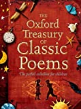 The Oxford treasury of classic poems / [compiled by] Michael Harrison and Christopher Stuart-Clark