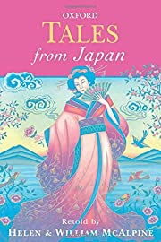 Tales from Japan (Oxford Myths and Legends)…