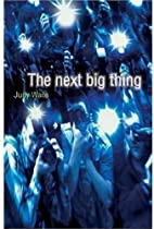 The Next Big Thing by Judy Waite