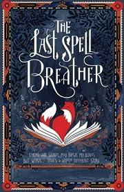 The Last Spell Breather de Julie Pike