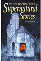 Young Oxford Book of Supernatural Stories…