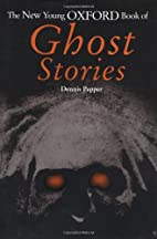 The New Young Oxford Book of Ghost Stories…