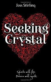 Seeking Crystal (Benedicts, #3) av Joss…