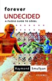 Forever undecided : a puzzle guide to Gödel / by Raymond Smullyan