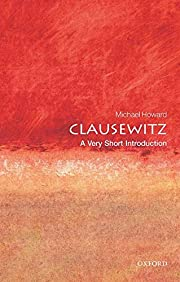 Clausewitz: A Very Short Introduction (Very…