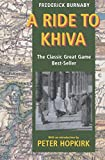 A ride to Khiva / Frederick Burnaby ; with an introduction by Peter Hopkirk