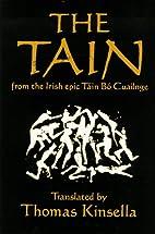 The Tain by Thomas Kinsella