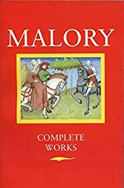 Malory: Complete Works de Thomas Malory