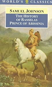 The History of Rasselas, Prince of Abissinia…