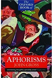 The Oxford Book of Aphorisms (Oxford…