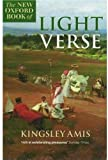 The New Oxford book of light verse / chosen by Kingsley Amis