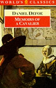Memoirs of a Cavalier (World's Classics S.)…