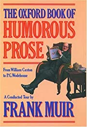 The Oxford Book of Humorous Prose: From…