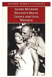 Danton's Death, Leonce and Lena, Woyzeck…