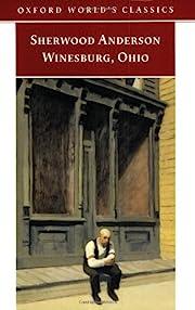 Winesburg, Ohio (Oxford World's Classics) av…