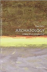 Archaeology: A Very Short Introduction de…