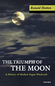 The Triumph of the Moon: A History of Modern…