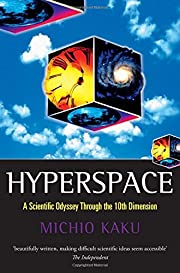Hyperspace: A Scientific Odyssey through…