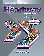 New Headway: Upper-Intermediate: Student's…