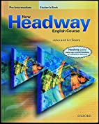 New Headway: Pre-Intermediate: Student's…