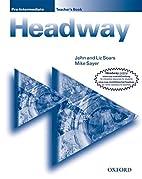 New Headway: Pre-Intermediate: Teacher's…