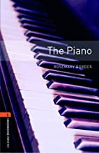 The Piano [Oxford Bookworms] by Rosemary…