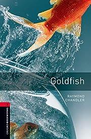 Goldfish (Oxford Bookworms Library) de…