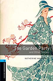 The Garden Party and Other Stories (Oxford…