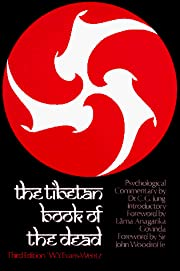 The Tibetan Book of the Dead: Or, The…