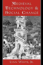 Medieval Technology and Social Change de…